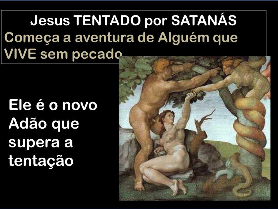 Jesus TENTADO por SATANÁS