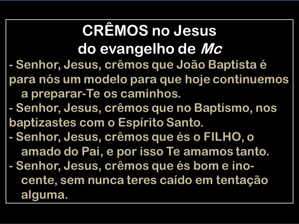 CRÊMOS no Jesus do evangelho de Mc