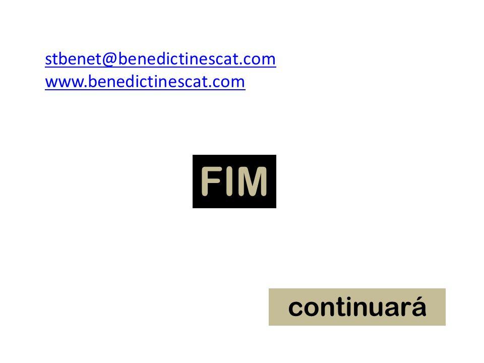 stbenet@benedictinescat.com www.benedictinescat.com FIM continuará