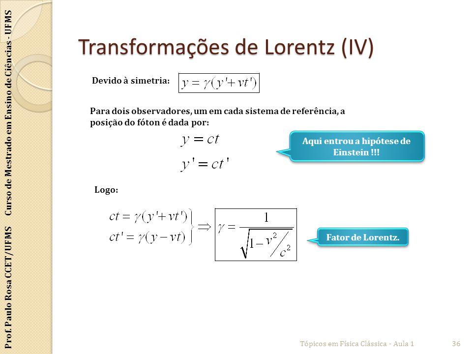 Transformações de Lorentz (IV)
