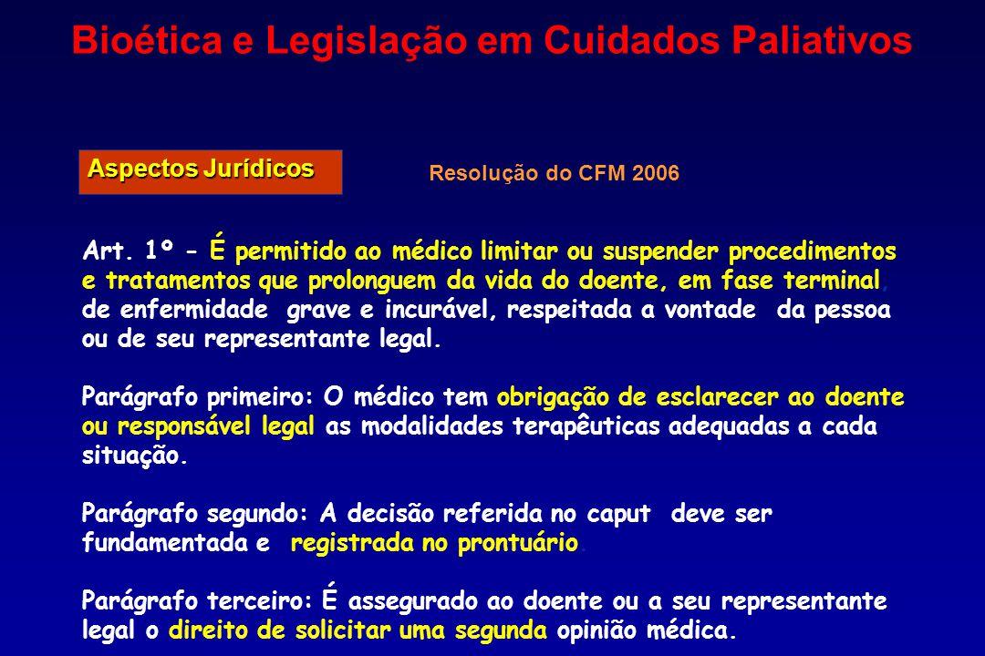 Bioética e Legislação em Cuidados Paliativos