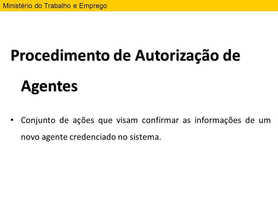 Procedimento de Autorização de Agentes