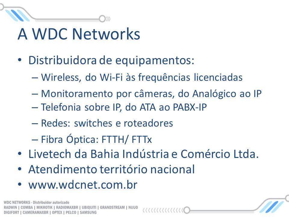 A WDC Networks Distribuidora de equipamentos: