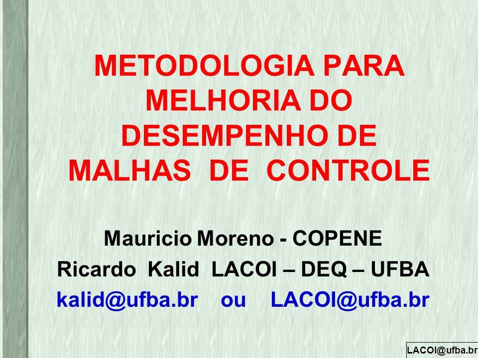 METODOLOGIA PARA MELHORIA DO DESEMPENHO DE MALHAS DE CONTROLE