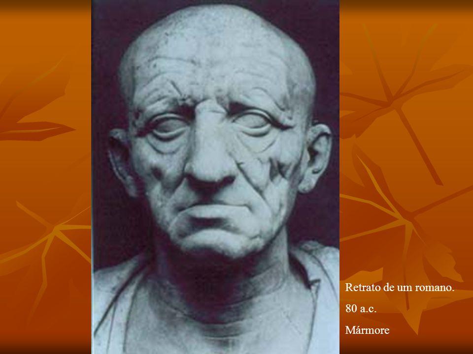 Retrato de um romano. 80 a.c. Mármore