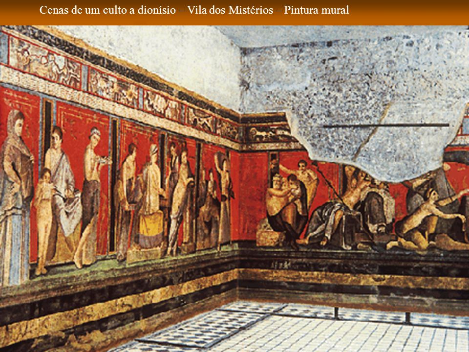 Cenas de um culto a dionísio – Vila dos Mistérios – Pintura mural