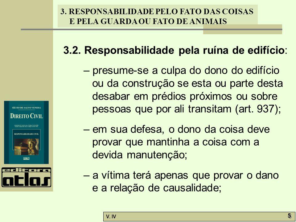 3.2. Responsabilidade pela ruína de edifício: