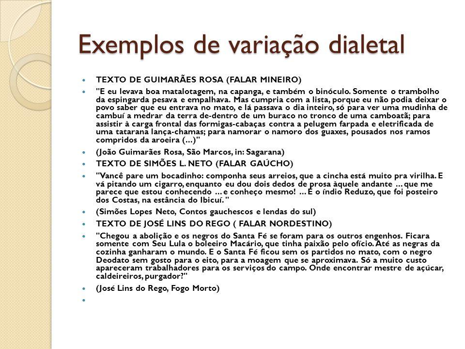 Exemplos de variação dialetal