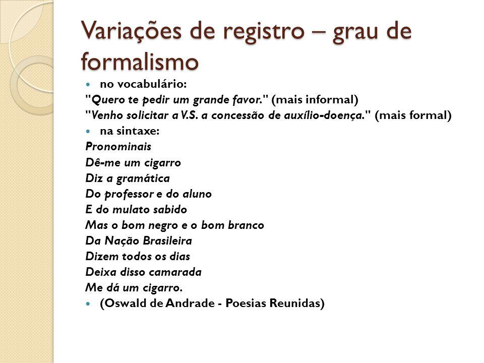 Variações de registro – grau de formalismo
