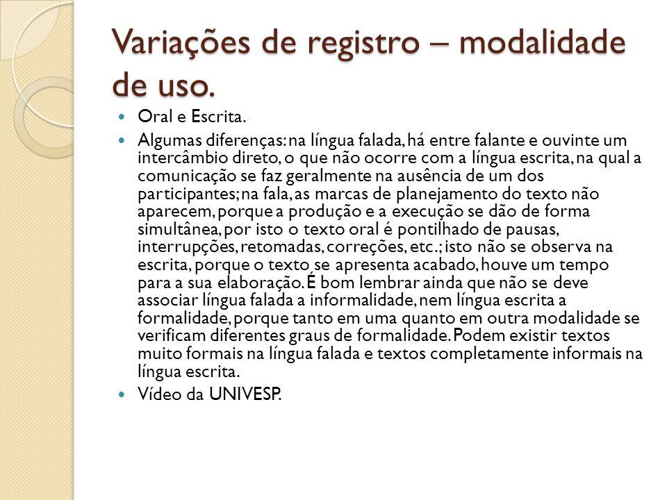 Variações de registro – modalidade de uso.