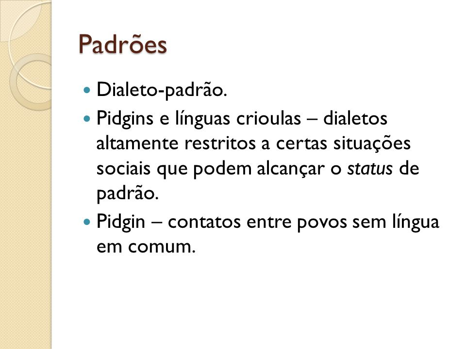 Padrões Dialeto-padrão.