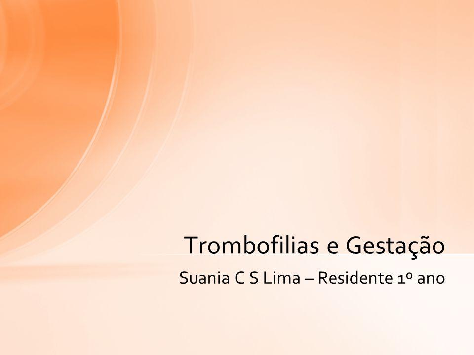 Trombofilias e Gestação
