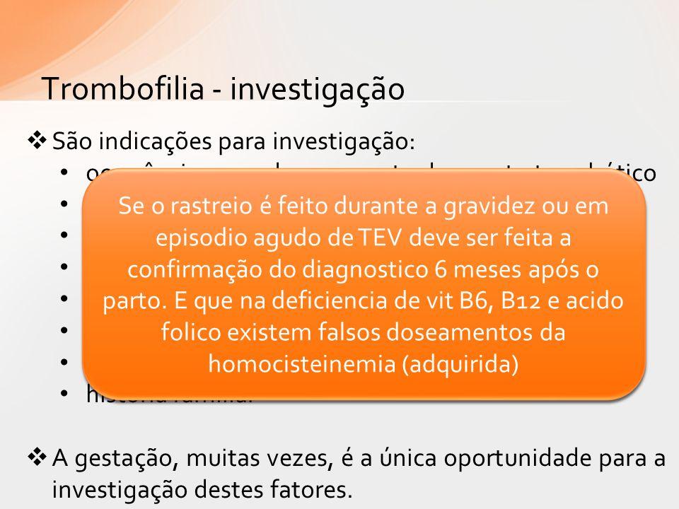 Trombofilia - investigação