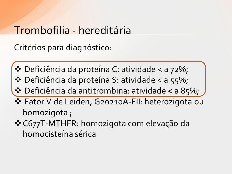 Trombofilia - hereditária
