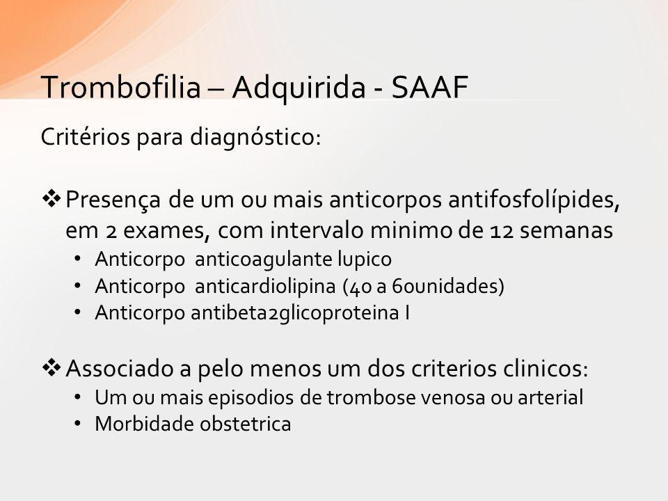 Trombofilia – Adquirida - SAAF