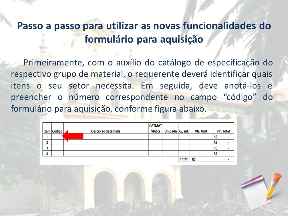 Passo a passo para utilizar as novas funcionalidades do formulário para aquisição