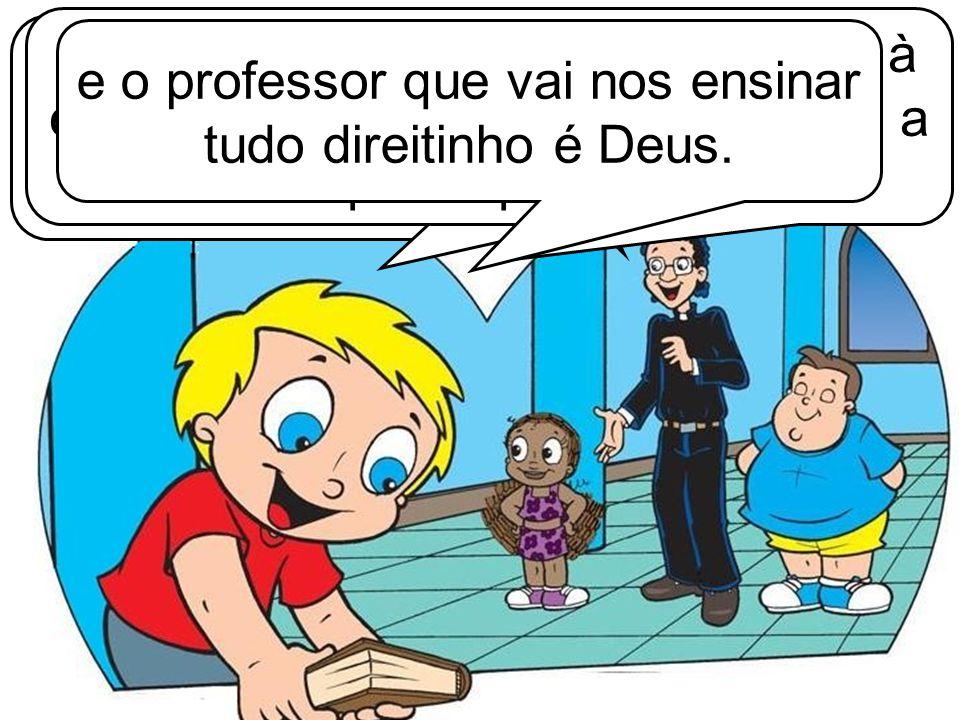 Entendi, padre Jerônimo! A Bíblia é a escola