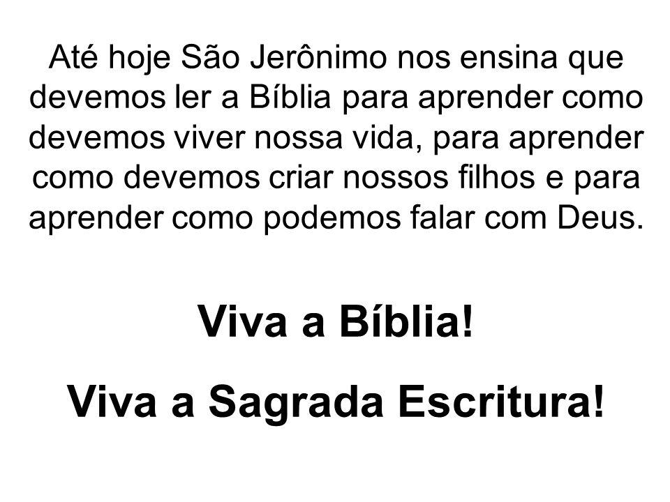 Viva a Sagrada Escritura!