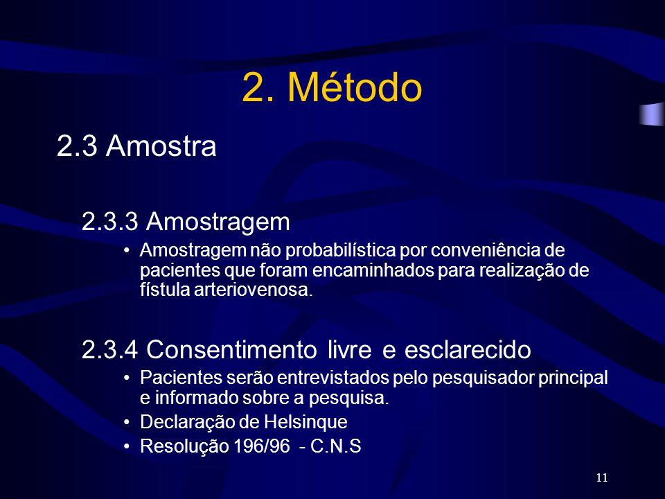 2. Método 2.3 Amostra 2.3.3 Amostragem