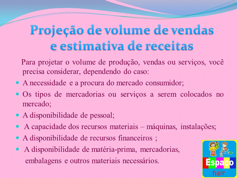 Projeção de volume de vendas e estimativa de receitas
