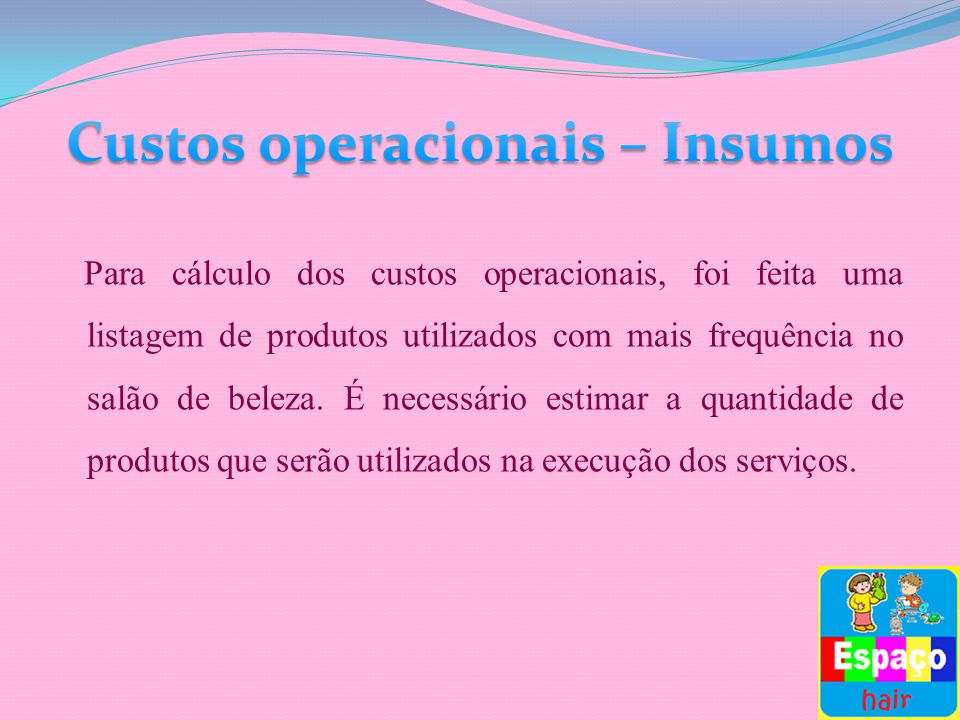Custos operacionais – Insumos