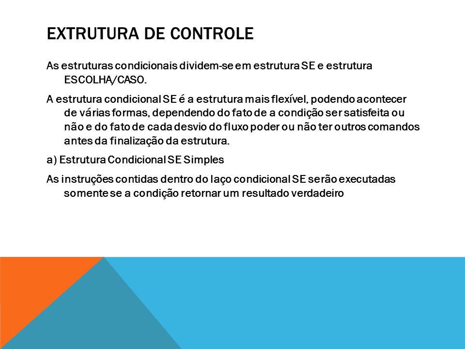 EXTRUTURA DE CONTROLE