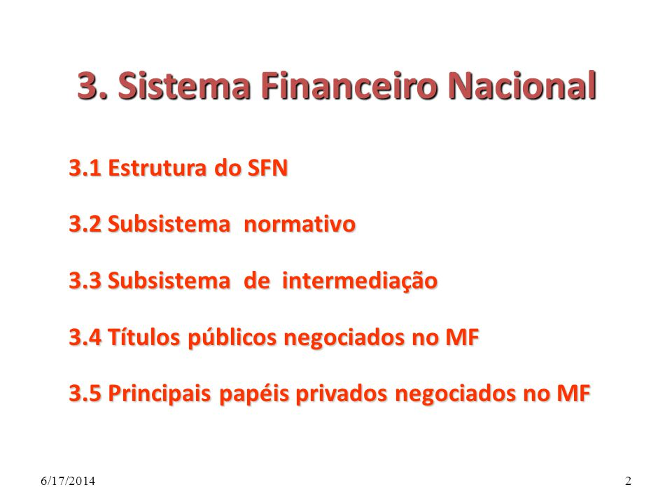 3. Sistema Financeiro Nacional