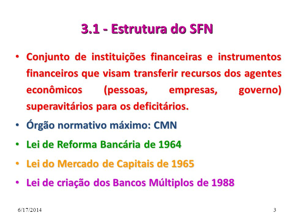 3.1 - Estrutura do SFN