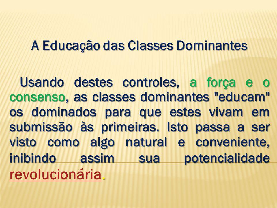 A Educação das Classes Dominantes