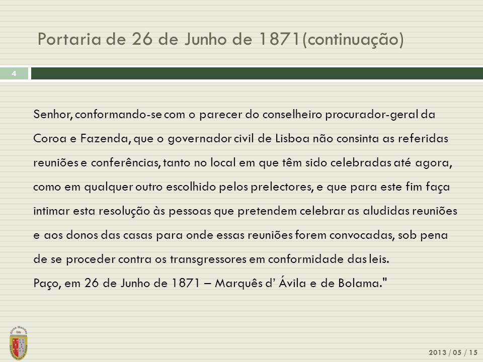 Portaria de 26 de Junho de 1871(continuação)