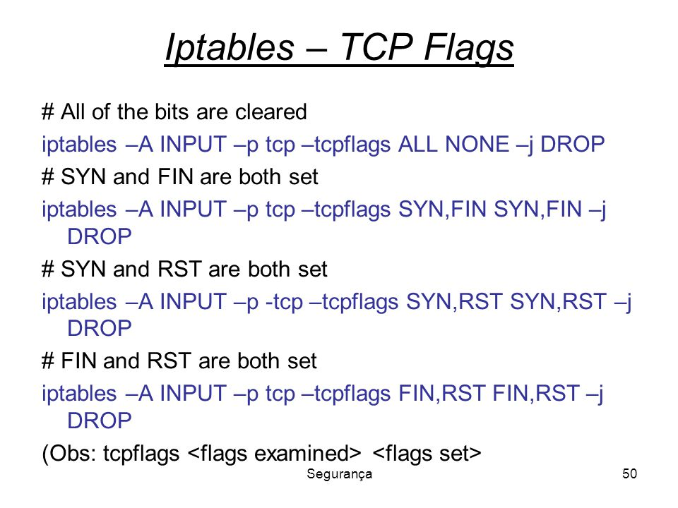 Iptables – TCP Flags # All of the bits are cleared