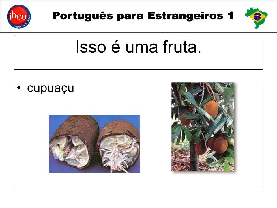 Isso é uma fruta. cupuaçu