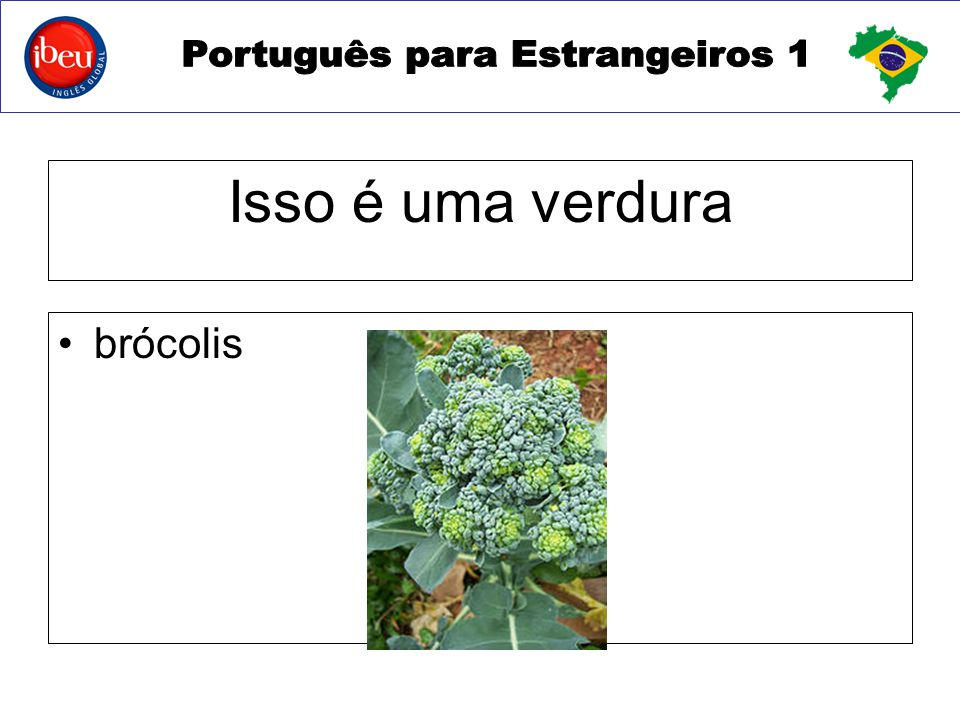 Isso é uma verdura brócolis