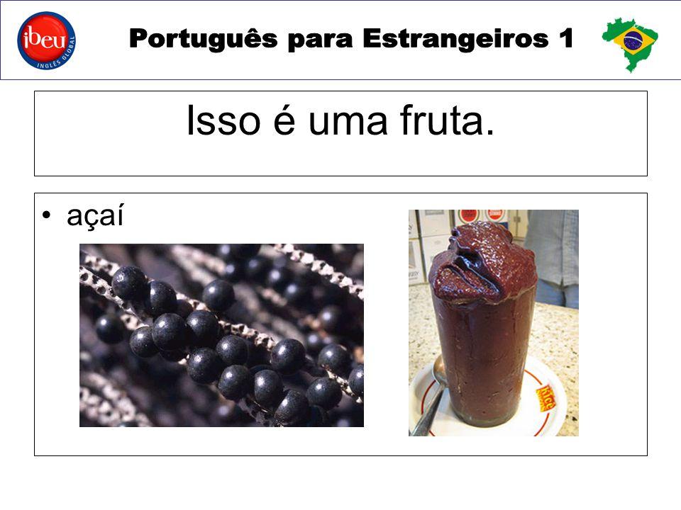 Isso é uma fruta. açaí