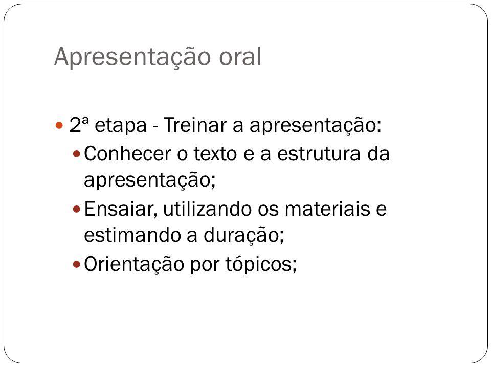 Apresentação oral 2ª etapa - Treinar a apresentação: