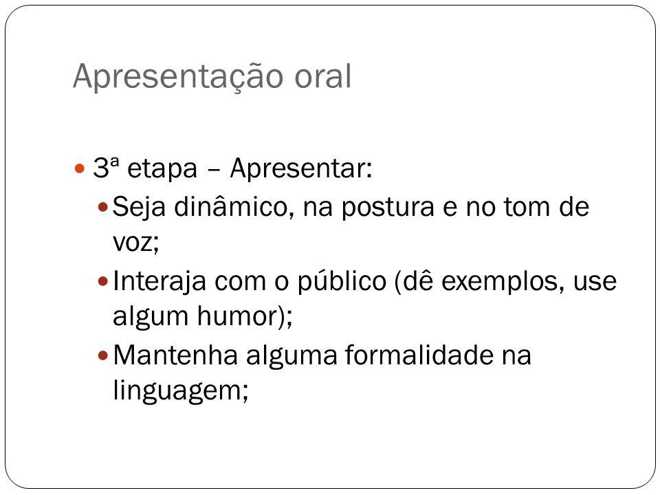 Apresentação oral 3ª etapa – Apresentar: