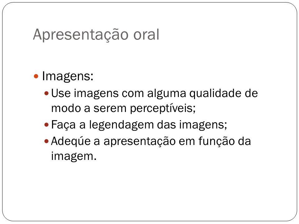 Apresentação oral Imagens: