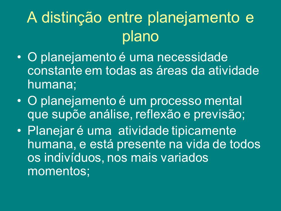 A distinção entre planejamento e plano