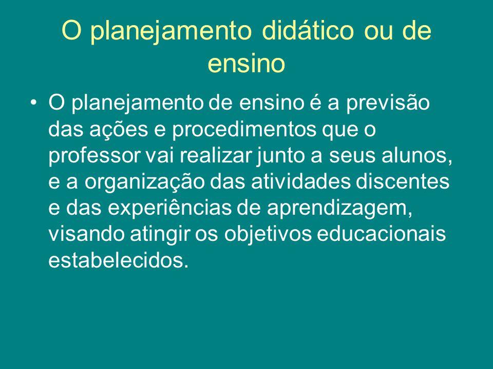 O planejamento didático ou de ensino