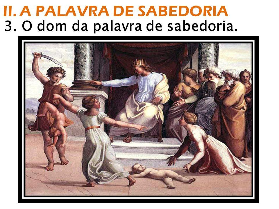 II. A PALAVRA DE SABEDORIA