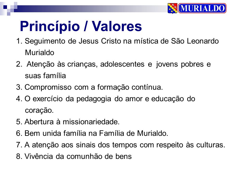 Princípio / Valores