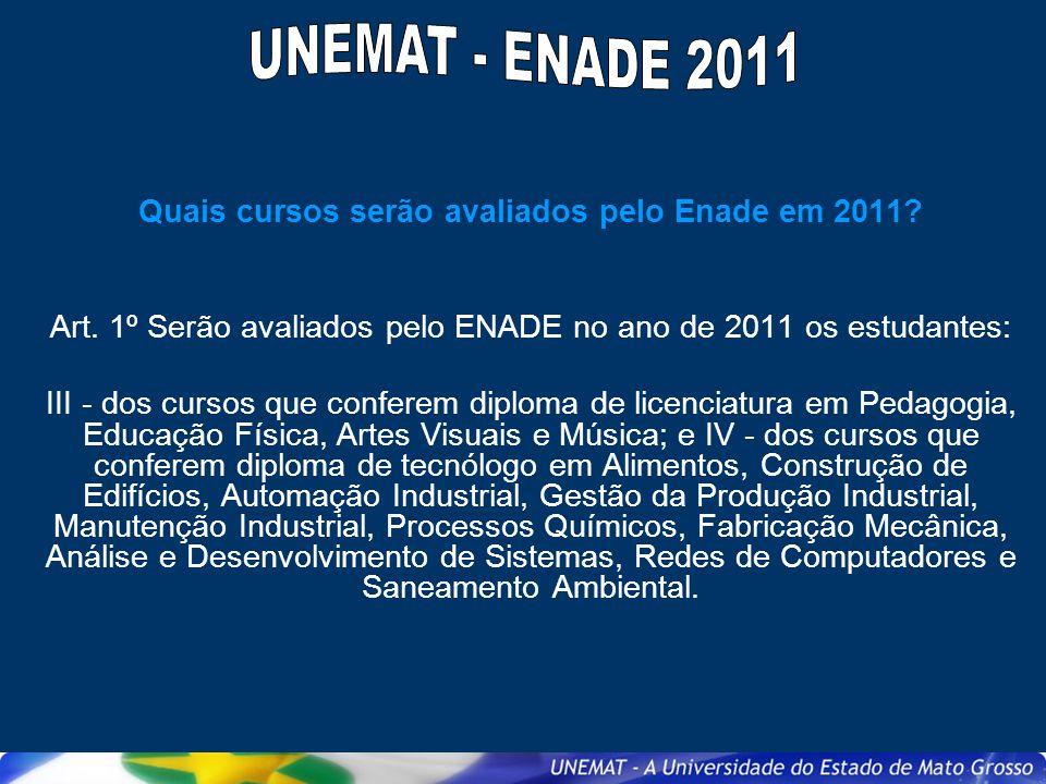 Quais cursos serão avaliados pelo Enade em 2011