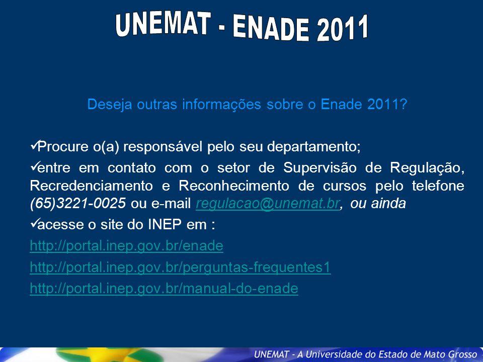 Deseja outras informações sobre o Enade 2011