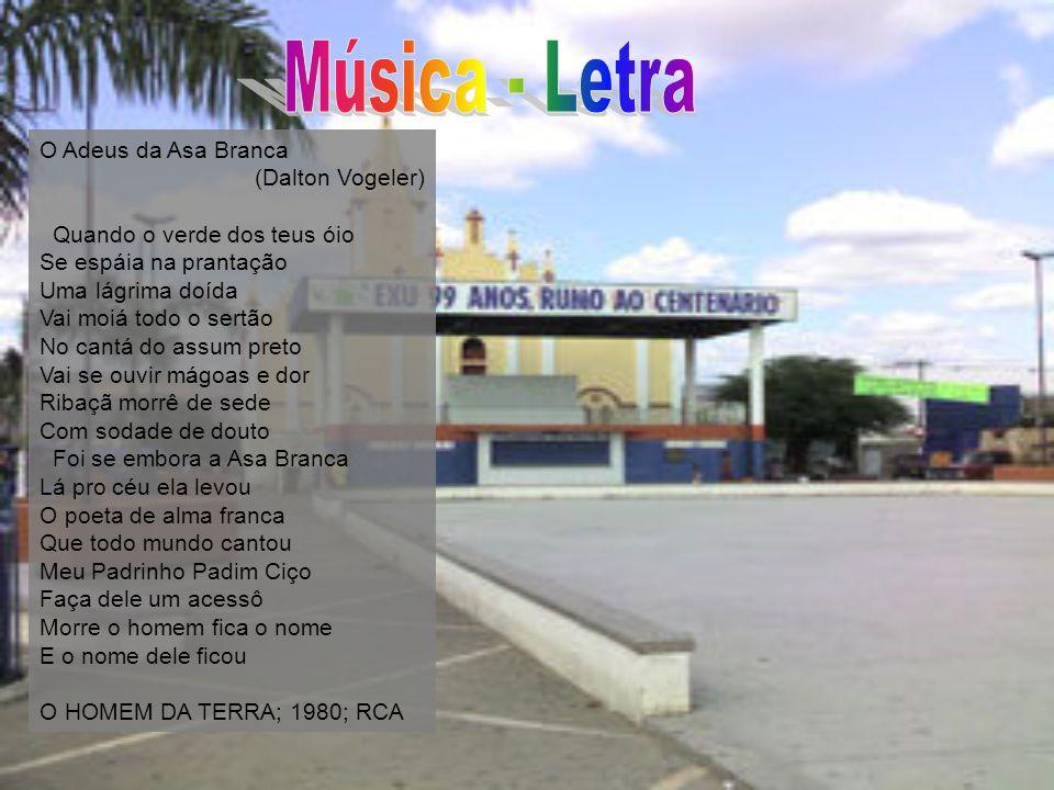 Música - Letra O Adeus da Asa Branca (Dalton Vogeler)