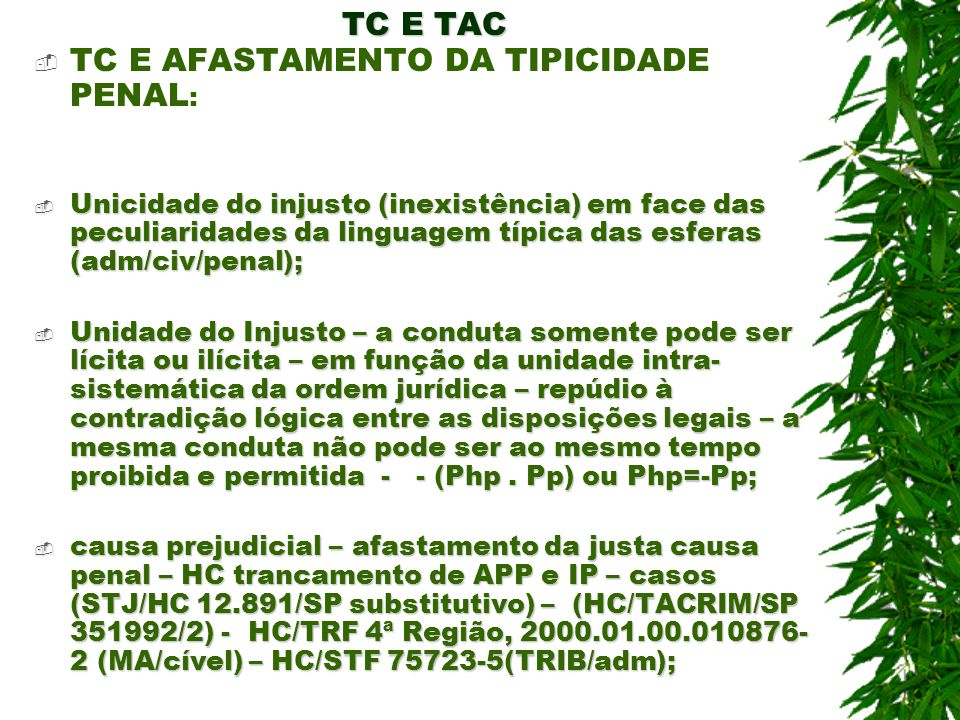 TC E AFASTAMENTO DA TIPICIDADE PENAL: