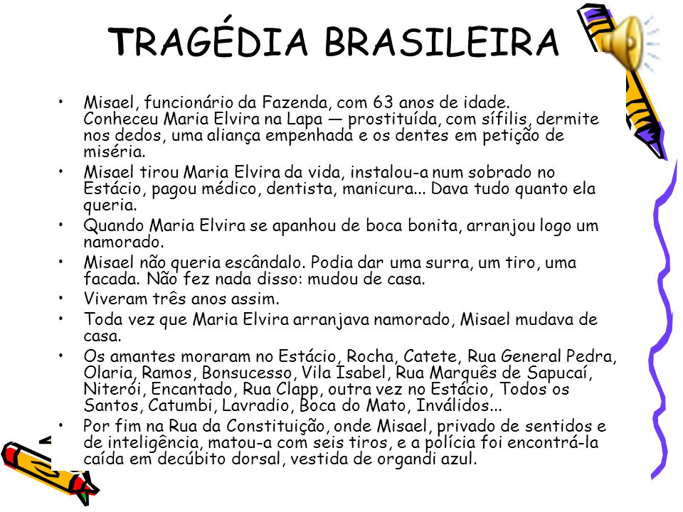 TRAGÉDIA BRASILEIRA