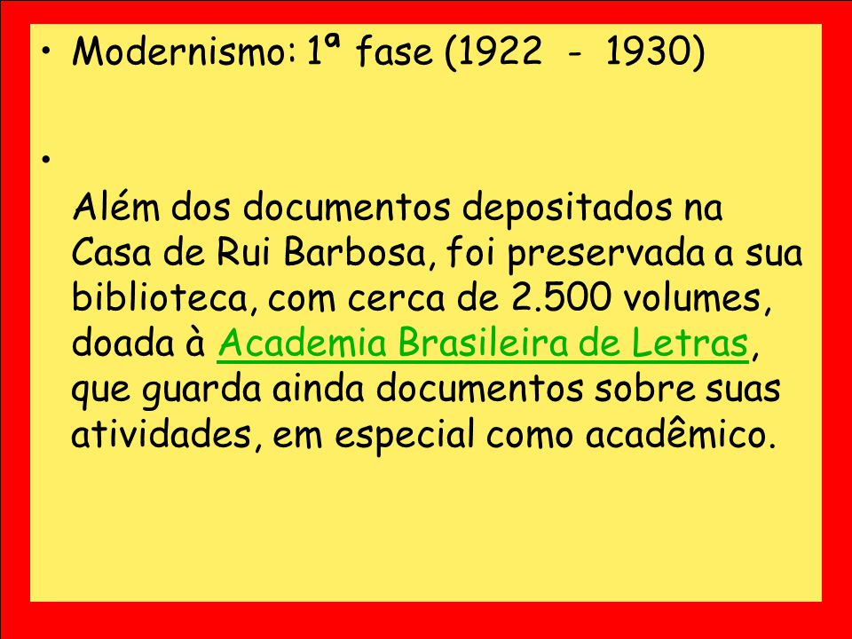 Modernismo: 1ª fase (1922 - 1930)