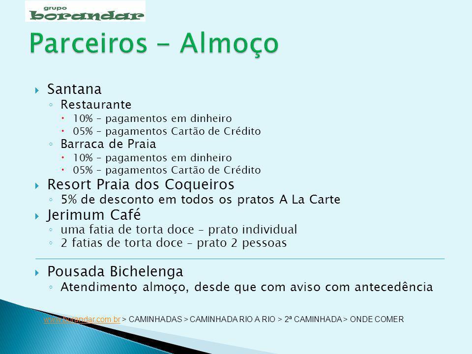 Parceiros - Almoço Santana Resort Praia dos Coqueiros Jerimum Café
