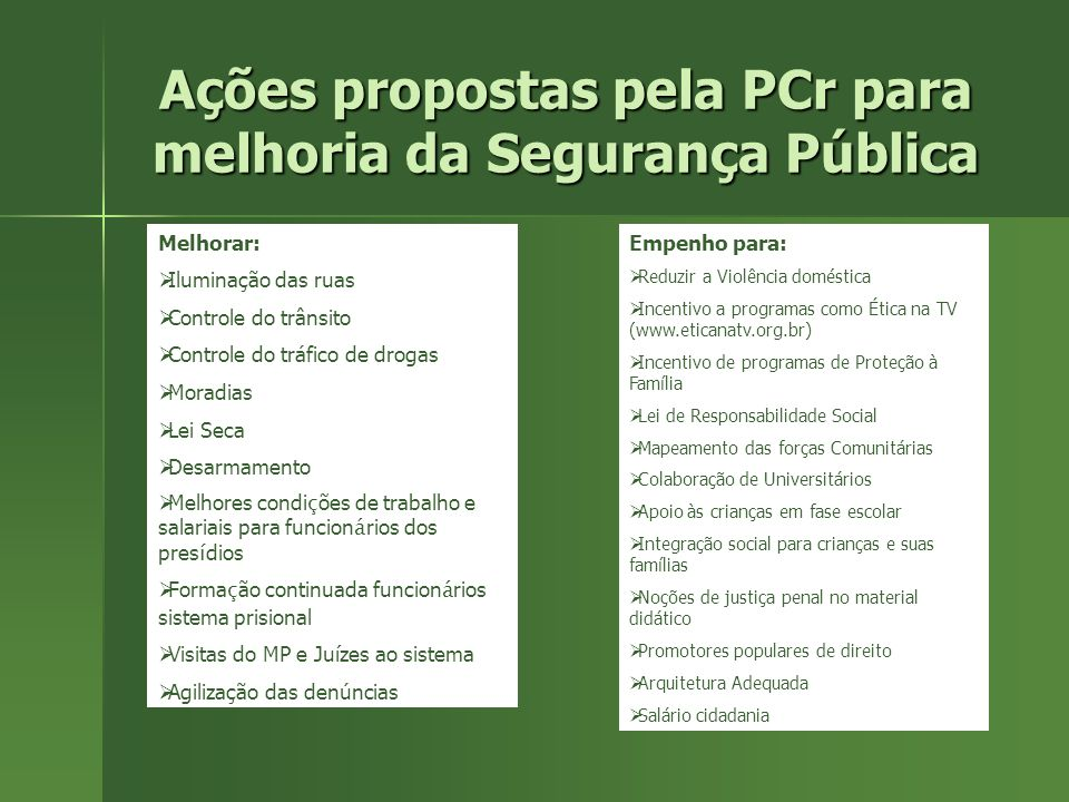 Ações propostas pela PCr para melhoria da Segurança Pública