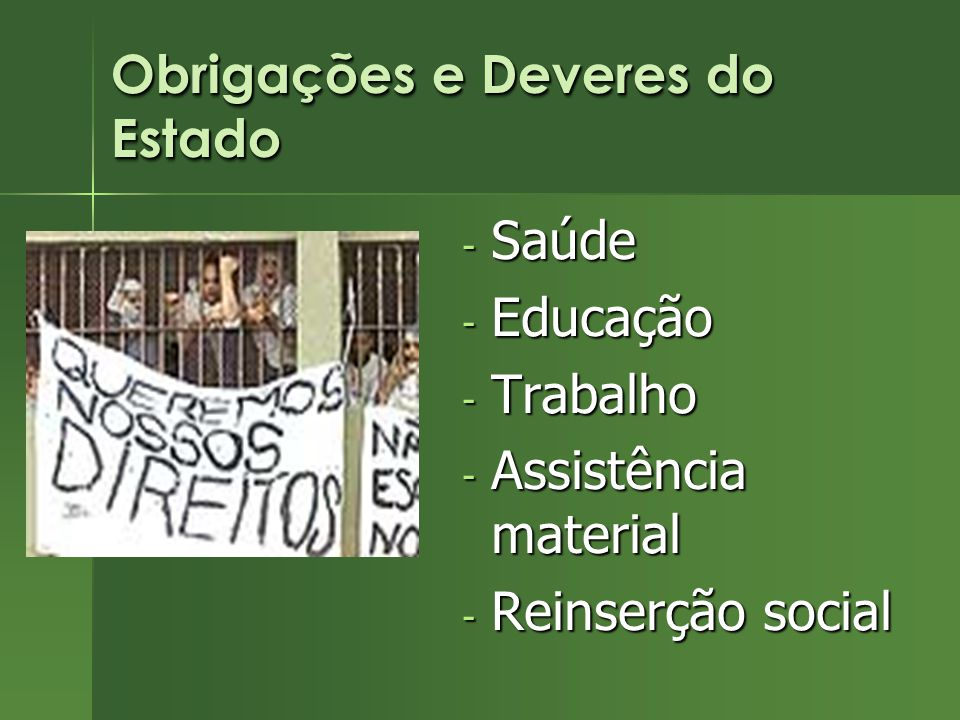 Obrigações e Deveres do Estado